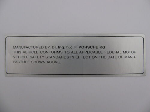 Porsche 914 DOT door jamb sticker new reproduction
