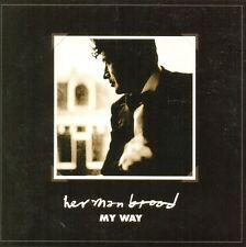 HERMAN BROOD - My way 2TR CDS 2001 BLUES ROCK / BALLAD