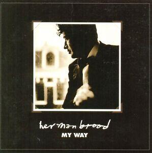 HERMAN-BROOD-My-way-2TR-CDS-2001-BLUES-ROCK-BALLAD