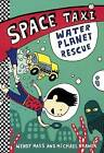 Water Planet Rescue by Wendy Mass (Hardback, 2015)
