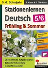 Stationenlernen Deutsch / Frühling & Sommer - Klasse 5/6 von Jürgen Tille-Koch und Stefanie Kraus (2016, Taschenbuch)