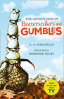 The Adventures of Bottersnikes and Gumbles by S.A. Wakefield (Paperback, 2016)