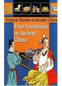 Four-Inventions-in-Ancient-China-Science-Stories-of-Ancient-Zhu-Kang