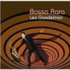 Leo Gandelman - Bossa Rara (2007)