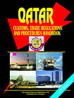 Qatar Customs Trade Regulations Handbook by International Business Publications, USA (Paperback / softback, 2005)