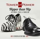 Hipper Than Hip von Tower Of Power (2013)