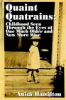 Quaint Quatrains by Anita Hamilton 9781403357021 Hardback 2002