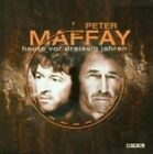 Peter Maffay Heute Vor 30 Jahren CD 2001