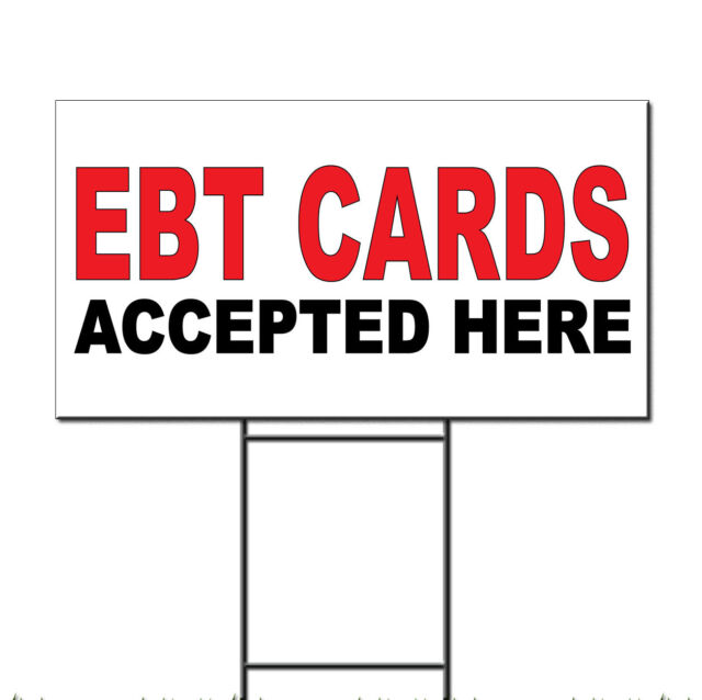 Ebt Cards Accepted Here Red Black Corrugated Plastic Yard