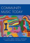 Community Music Today by Rowman & Littlefield (Paperback, 2013)
