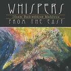 Whispers from the East by Ilham Badreddine Mahfouz (Paperback / softback, 2014)