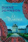 Marriage by Diane Johnson (Paperback, 2001)