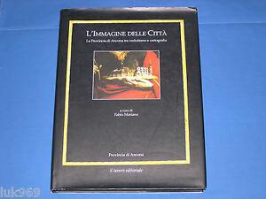 L-IMMAGINE-delle-CITTA-Provincia-di-Ancona-Vedutismo-Cartografia-Storia-Marche