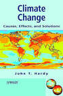 Climate Change: Causes, Effects and Solutions by J. T. Hardy (Paperback, 2003)