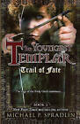 Trail of Fate by Michael P Spradlin (Hardback, 2010)