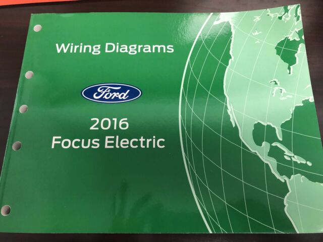 2016 Ford Focus Electric Electrical Wiring Diagram Service