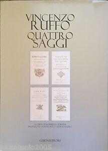 VINCENZO RUFFO QUATTRO SAGGI A CURA DI FIAMMETTA ADRIANI GUIDA EDITORI 2001