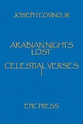 Arabian Nights Lost: Celestial Verses I by Covino Jr., Joseph