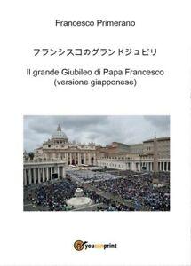 Il-grande-Giubileo-di-Papa-Francesco-versione-giapponese-ER
