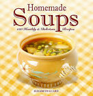 Home Made Soups by Octopus Publishing Group (Hardback, 2007)
