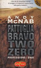 Z3 PATTUGLIA BRAVO TWO ZERO di Andy McNAB