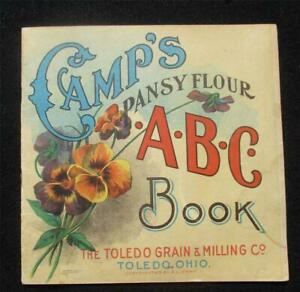 Vintage Camp's Pansy Flour A B C Book - Toledo Grain- Early 1900's Advertising