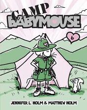 Babymouse: Camp Babymouse 6 by Matthew Holm and Jennifer L. Holm (2007, Paperback)