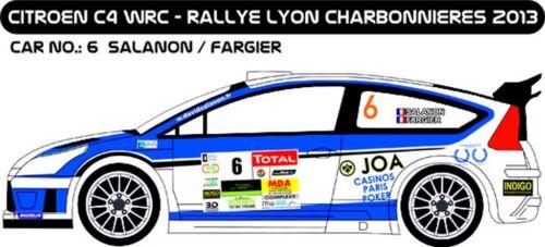 DECALS 1//43 CITROËN C4 WRC #6 SALANON MF-ZONE D43217 LYON CHARBONNIÈRES 2013