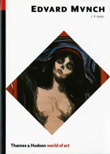 Edvard Munch (World of Art) By J. P. Hodin. 9780500201220