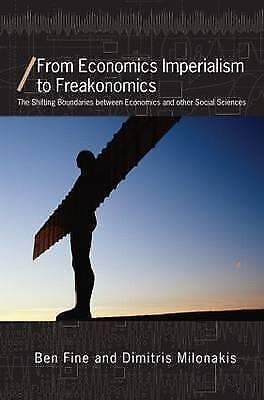 From Economics Imperialism to Freakonomics: The Shifting Boundaries between...
