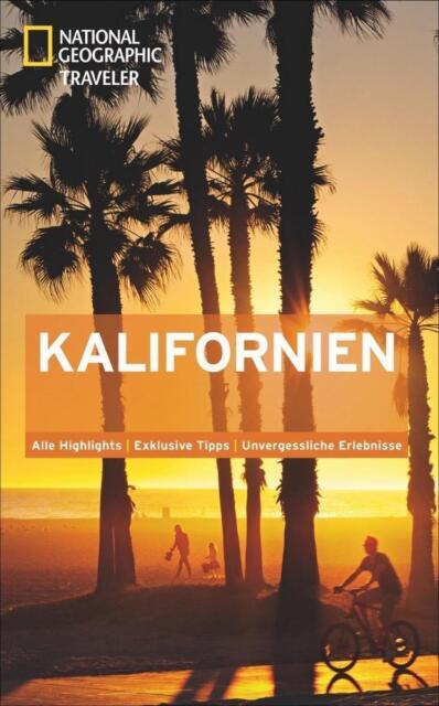 National Geographic Traveler Kalifornien Reiseführer 2013