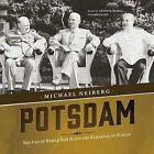 Potsdam: The End of World War II and the Remaking of Europe by Michael Neiberg (CD-Audio, 2015)