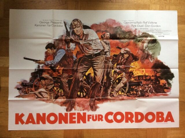 Kanonen für Cordoba (A0-Kinoplakat ´70) - George Peppard / Raf Vallone