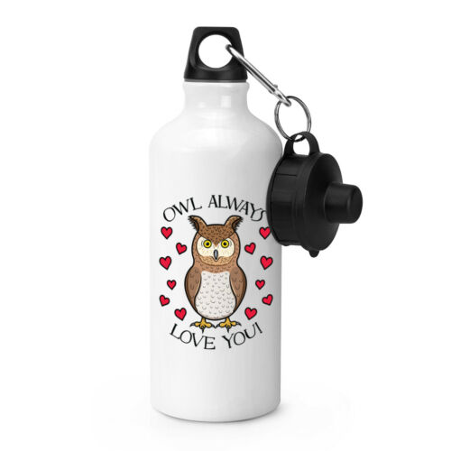 Owl Always Love You Sports Drinks Bottle Camping I Will Always Valentines Day