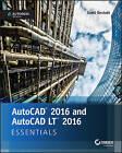 AutoCAD 2016 and AutoCAD LT 2016 Essentials: Autodesk Official Press by Scott Onstott (Paperback, 2015)