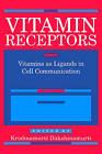 Vitamin Receptors: Vitamins as Ligands in Cell Communication - Metabolic Indicators by Cambridge University Press (Hardback, 1994)