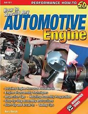 SA151P How to Rebuild Any Automotive Engine Book Assembly Start Up Break In Tips