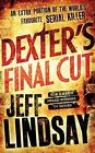 Dexter's Final Cut by Jeff Lindsay (Paperback, 2014)