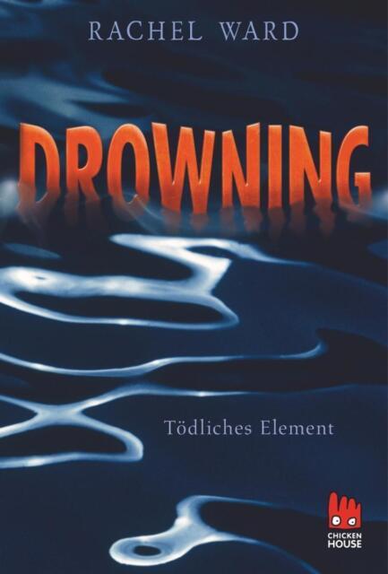 Drowning - Tödliches Element - Rachel Ward