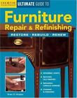 Ultimate Guide: Furniture Repair and Restoration by Brian Hingley (1998, Paperback, Revised)