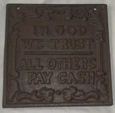 """Cast Iron """"IN GOD WE TRUST ALL OTHERS PAY CASH"""" Sign Plaque 5.5"""" x 5.5"""""""