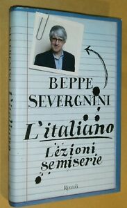 L-039-ITALIANO-LEZIONI-SEMISERIE-BEPPE-SEVERGNINI-Prima-Ed-2007-RIZZOLI