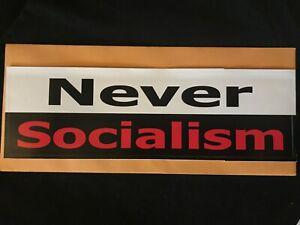 034-NEVER-SOCIALISM-034-BUMPER-STICKER-Nichols-Live-Product-L-K