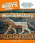 The Complete Idiot's Guide to World History by Timothy C Hall (Paperback / softback)