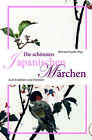 Die schönsten japanischen Märchen (2012, Gebundene Ausgabe)