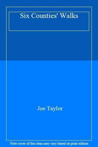 Six Counties' Walks By Joe Taylor