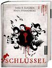 Engelsfors-Trilogie 03. Schlüssel von Sara Elfgren und Mats Strandberg (2014, Gebundene Ausgabe)