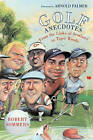 Golf Anecdotes: From the Links of Scotland to Tiger Woods by Robert Sommers (Paperback, 2004)