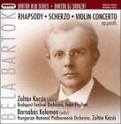 B'la Bart¢k: Rhapsody; Scherzo; Violin Concerto Super Audio Hybrid CD (CD, Mar-2007, Hungaroton)