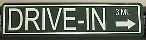 "METAL STREET SIGN "" DRIVE IN "" MOVIE BURGERS  MEL'S"
